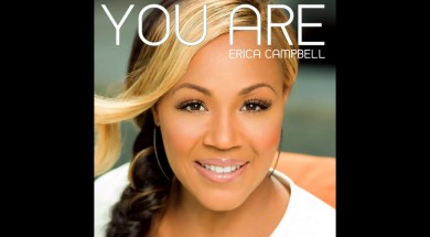 Erica Campbell – You Are (Radio Edit) (AUDIO ONLY)