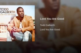 Lord You Are Good