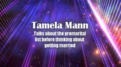 Tamela Mann talks about the premarital list…