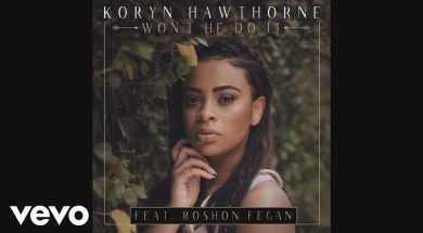 Koryn Hawthorne, Roshon Fegan – Won't He Do It feat. Roshon Fegan (Audio)