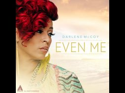 Darlene McCoy talks about her single EVEN ME