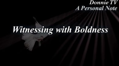 Witnessing with Boldness