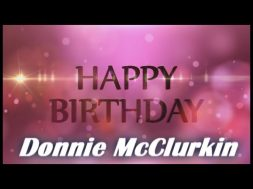Birthday shout outs from The Donnie McClurkin Show