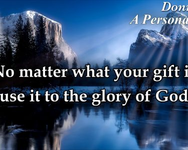 The gift god gave you