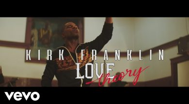 Kirk Franklin – Love Theory (Official Music Video)