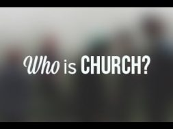 Word Of The Day – Who Is The Church