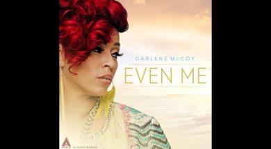 Darlene McCoy talks about her single EVEN ME