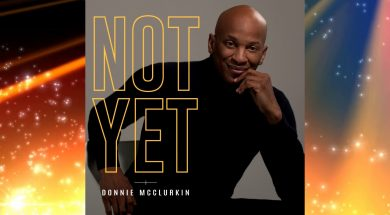 """Not Yet"" by Donnie McClurkin"