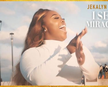 Jekalyn Carr  – I SEE MIRACLES –   Official Video