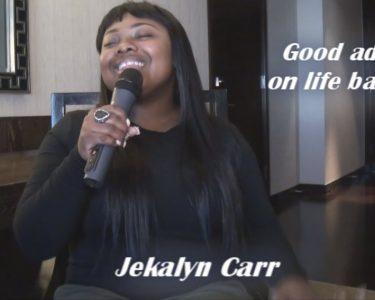 Jekalyn Carr give a great life balance advice
