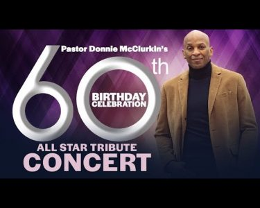 1st day Donnie McClurkin 60th Birthday shout outs