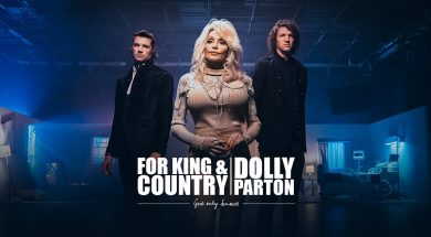 for KING & COUNTRY + Dolly Parton – God Only Knows (Official Music Video)