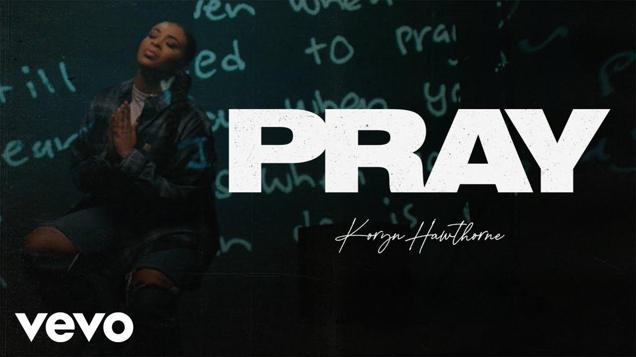 Koryn Hawthorne – Pray (Official Music Video)