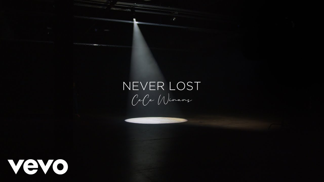 CeCe Winans – Never Lost (Official Lyric Video)